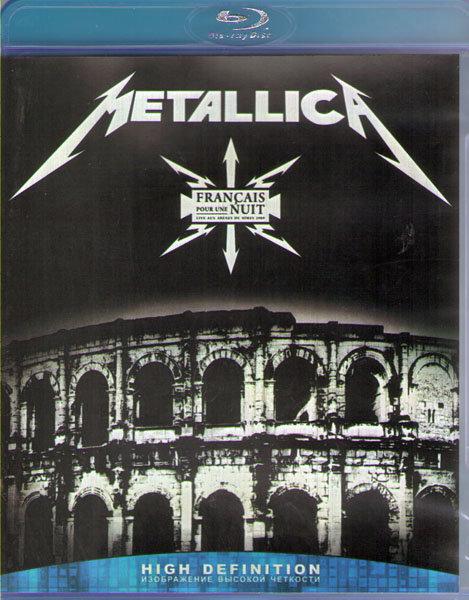 Metallica Francais Pour Une Nuit (Live Aux Arenes de Nimes) (Blu-ray)* на Blu-ray