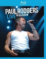 Paul Rodgers Live in Glasgow (Blu-ray)*