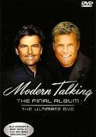 Modern Talking: The video \\ Modern Talking: The Final Album
