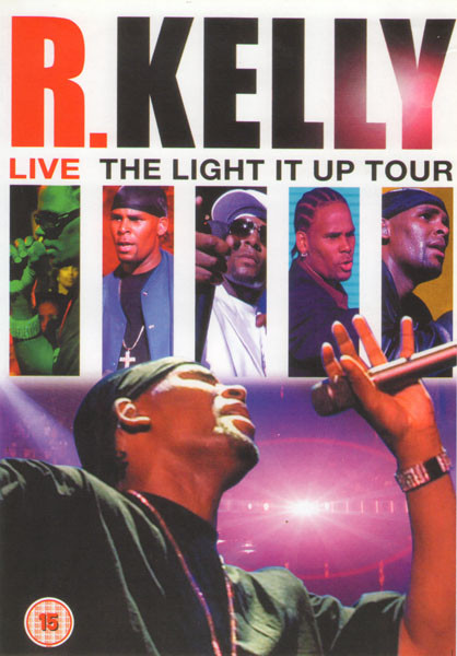 R.Kelly Live The Light It Up Tour на DVD