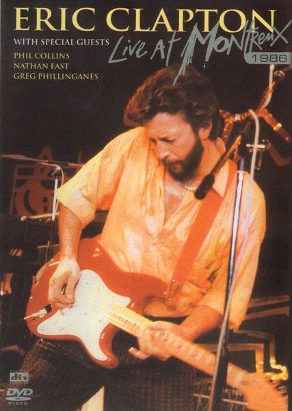 Eric Clapton - Live at Montrenx 1986  на DVD