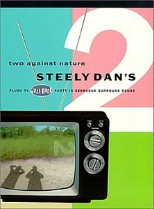 Steely dan's - Two against nature на DVD
