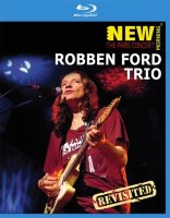 Robben Ford Trio New Morning The Paris Concert Revisited (Blu-ray)*