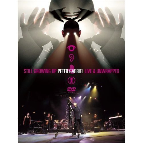Peter Gabriel - Still Growing Up Live and Unwrapped на DVD