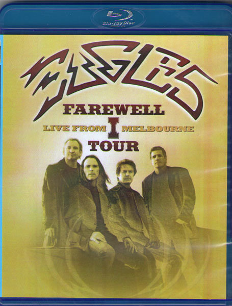 Eagles Farewell Tour 1 Live in Melbourne (Blu-ray)* на Blu-ray