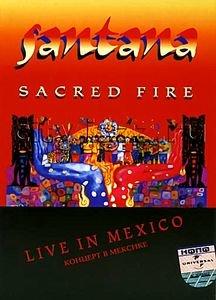 Santana - Sacred Fire на DVD