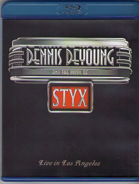 Dennis DeYoung and the Music of Styx Live in Los Angeles (Blu-ray)* на Blu-ray