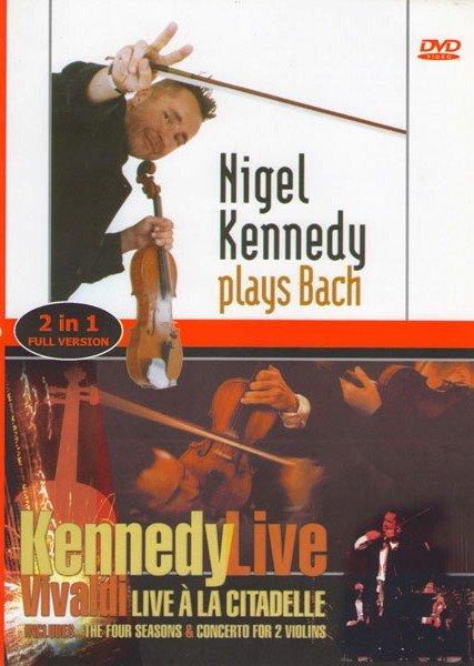 Nigel Kennedy Kennedy Plays Bach / Kennedy Nigel Vivaldi Live A La Citadelle Подарочный на DVD