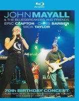 John Mayall The Bluesbreakers and Friends 70th Birthday Concert (Blu-ray)*