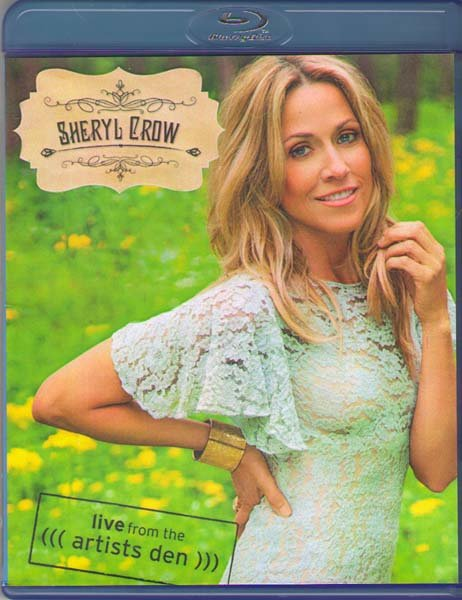 Sheryl Crow Live From The Artists Den (Blu-ray) на Blu-ray