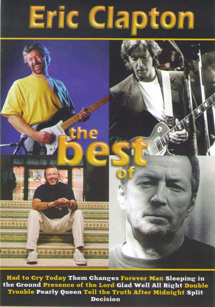 Eric Clapton The best of (Eric Clapton One more car one more rider / Live from Madison Square Garden) на DVD