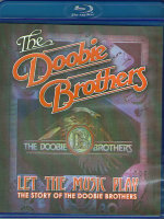 The Doobie Brothers Let the Music Play The Story of the Doobie Brothers (Blu-ray)