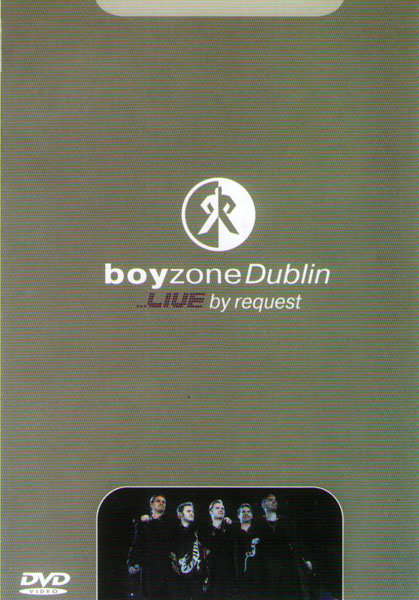Boyzone Dublin Live By Request на DVD