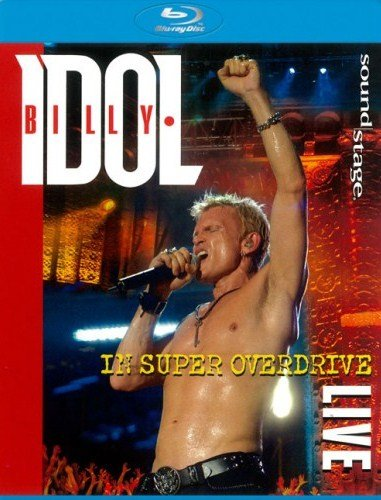 Billy Idol In Super Overdrive Live (Blu-ray)* на Blu-ray