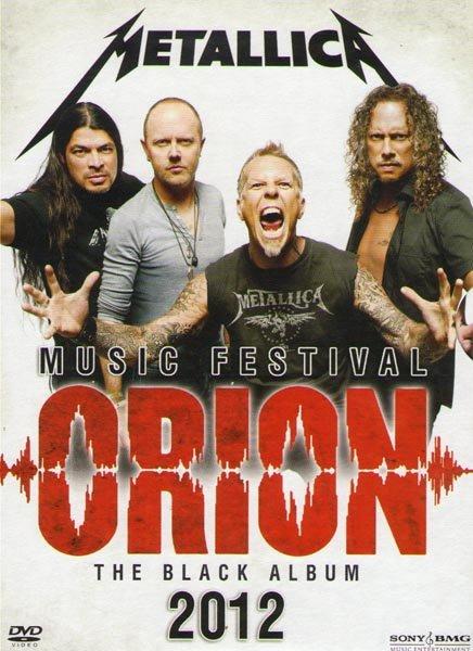 Metallica Orion Music Festival 2012 The Black Album на DVD