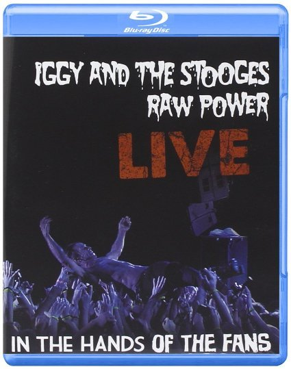 Iggy and The Stooges Raw Power Live In the Hands of the Fans (Blu-ray)*