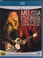 Melissa Etheridge a little bit of me live in LA (Blu-ray)