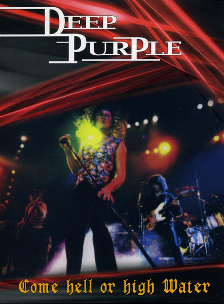 Deep Purple Come Hell or High Water на DVD