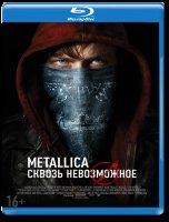 Metallica Сквозь невозможное 3D+2D (Blu-ray 50GB)
