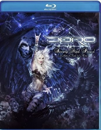 Doro Strong and Proud 30 Years of Rock and Metal (2 Blu-ray)