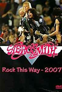 Aerosmith Rock This Way 2007 на DVD