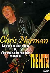 Chris Norman THE HITS! Live in Berlin & Acoustic Tour 2007 на DVD