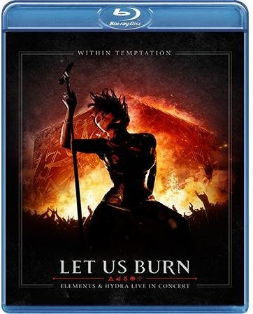 Within Temptation Let Us Burn Elements and Hydra Live in Concert (Blu-ray)