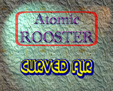 Atomic rooster/Curved air на DVD