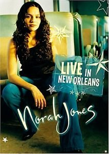 Norah Jones - Live in New Orleans на DVD