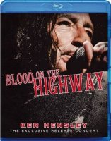 Ken Hensley Blood On The Highway (Blu-ray)*