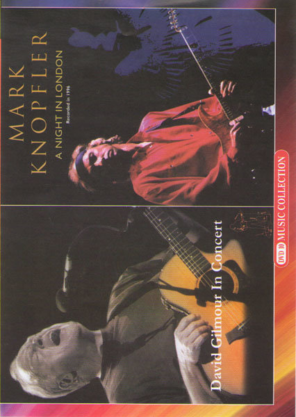 David Gilmour In concert / Mark Knopfler A night in London на DVD