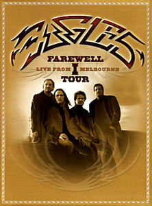 Eagles Farwell Live From I Melbourne Tour на DVD