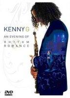 Kenny G Live An evening of rhythm Romance