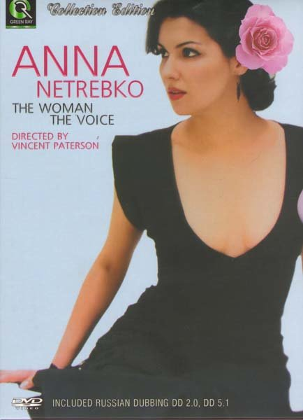 Anna Netrebko The woman The voic на DVD