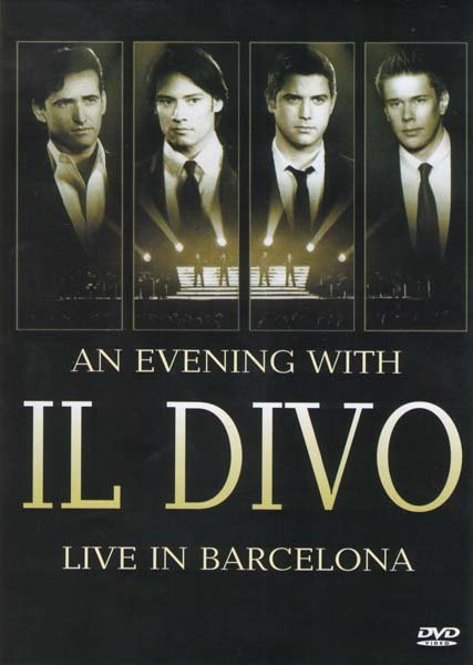 An Evening With Il Divo Live In Barcelona на DVD