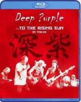 Deep Purple To The Rising Sun (In Tokyo) (Blu-ray)