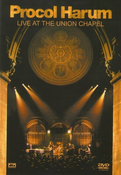 Procol Harum - Live at the Union chapel на DVD