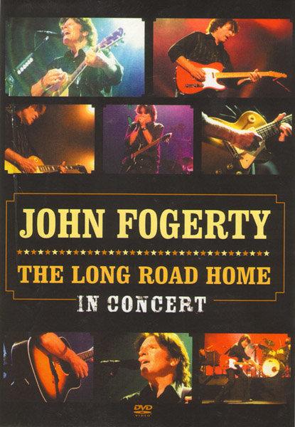 John Fogerty - Long Road Home In Concert на DVD