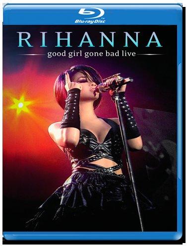 Rihanna Good Girl Gone Bad  Live (Blu-ray)* на Blu-ray