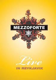 Mezzoforte Live In Reykjavik  на DVD