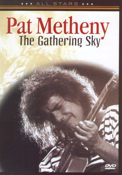 Pat Metheny - The Gathering sky  на DVD