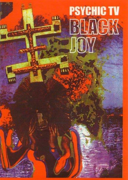 Psychic TV  Black Joy на DVD