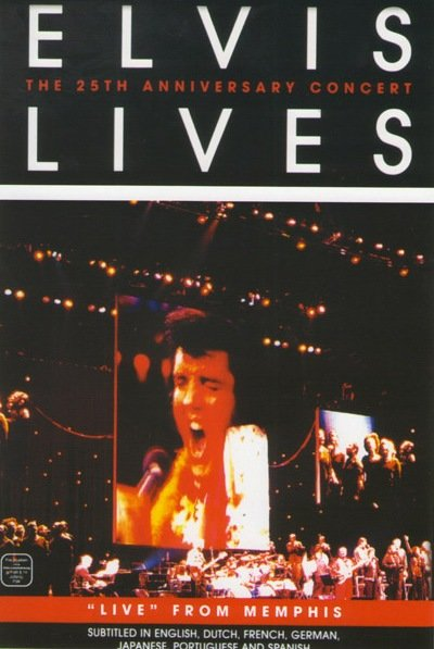 Elvis Lives The 25th Anniversary Concert From Memphis на DVD
