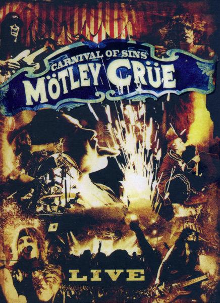 Motley Crue: Carnival of Sins на DVD
