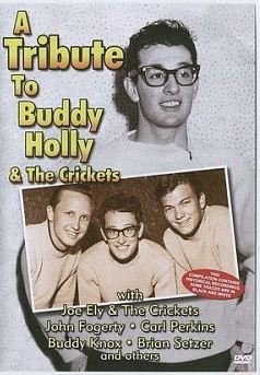 A Tribute To Buddy Holly and The Crickets на DVD