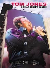 Tom Jones Live At Cardiff Castle  на DVD