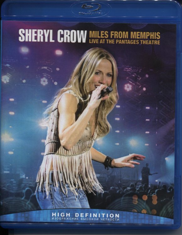 Sheryl Crow Miles From Memphis Live at The Pantages Theatre (Blu-ray)* на Blu-ray