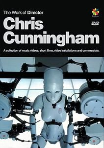 Chris Cunningham - The Work of Director на DVD