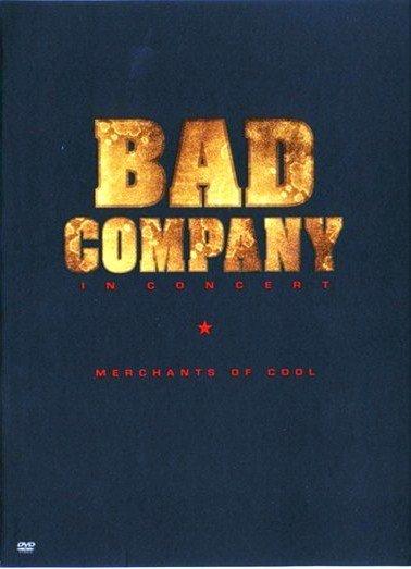 Bad Company Merchants of Cool  Live на DVD
