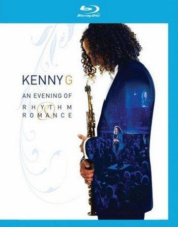 Kenny G Live An evening of rhythm Romance (Blu-ray)*